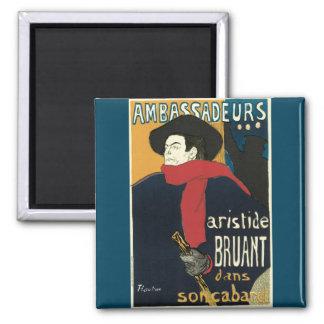 Ambassadeurs: Artistide Bruant by Toulouse Lautrec Fridge Magnets