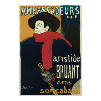 Ambassadeurs: Artistide Bruant by Toulouse Lautrec Poster