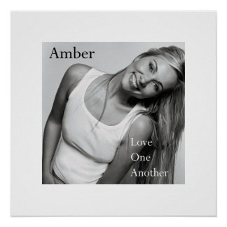 Amber--love-one-another 20x20 matte UV Poster