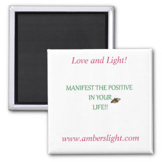 Ambers Love and Light Frig Magnet! Magnet