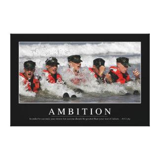 Ambición: Cita inspirada Impresion De Lienzo