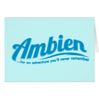 Ambien: For an adventure you'll never remember Card
