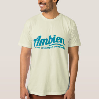 Ambien: For an adventure you'll never remember Tee Shirts