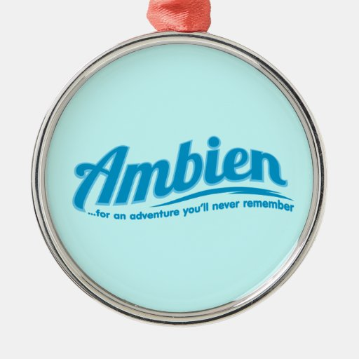 Ambien: Para una aventura usted nunca recordará Adorno Redondo Plateado