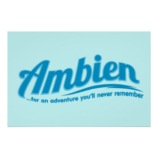 Ambien: Para una aventura usted nunca recordará Póster