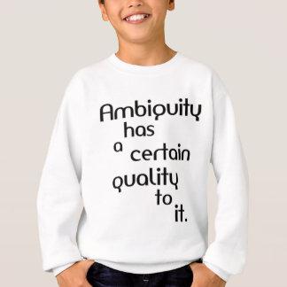 Ambiguity Sweatshirt