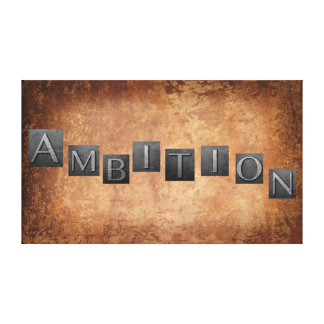 Ambition Canvas Print