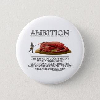 Ambition Fantasy (de)Motivator Pinback Button