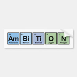 Bumper Sticker with Ambition design