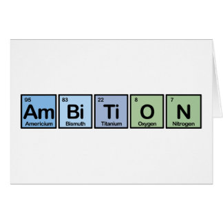 Ambition made of Elements Greeting Card
