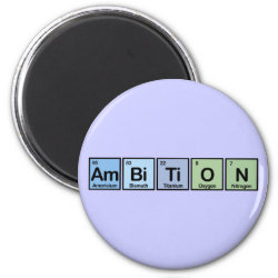 Round Magnet with Ambition design