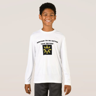 Ambition to be better than before p73 T-Shirt