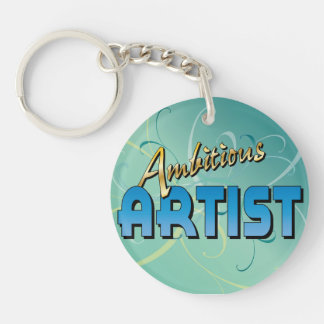Ambitious Artist Single-Sided Round Acrylic Keychain