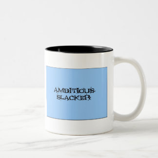 Ambitious Slacker Two-Tone Coffee Mug
