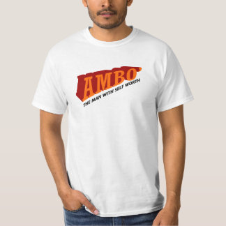 ambo' the man with self worth T-Shirt