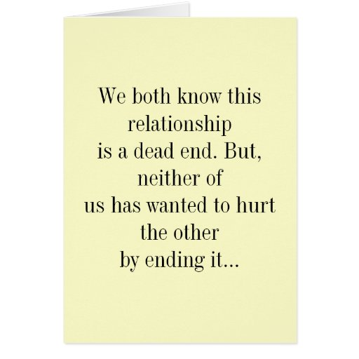 Ambos sabemos que esta relación es un callejón sin tarjetas