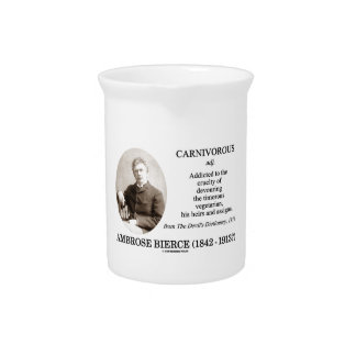 Ambrose Bierce Carnivorous The Devil's Dictionary Beverage Pitchers