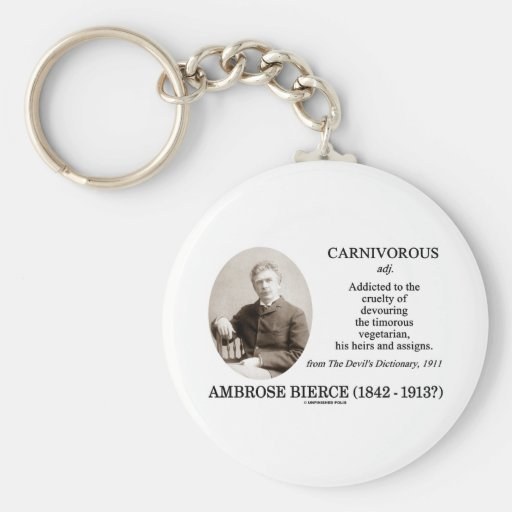 Ambrose Bierce Carnivorous The Devil's Dictionary Key Chain
