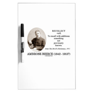 Ambrose Bierce Recollect The Devil's Dictionary Dry Erase Board