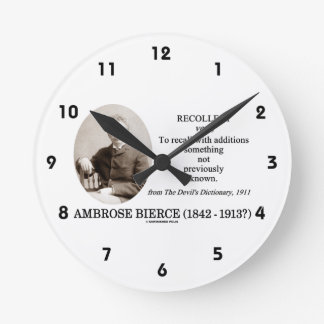 Ambrose Bierce Recollect The Devil's Dictionary Round Wallclock