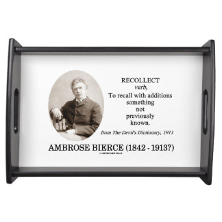 Ambrose Bierce Recollect The Devil's Dictionary Serving Platters