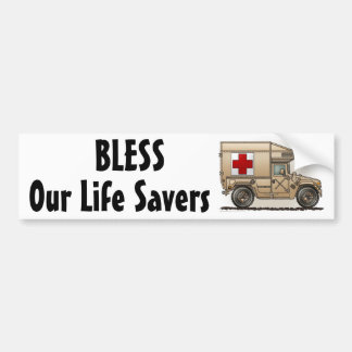 """""""Ambulance Military Hummer, Our Life Save... Bumpe Bumper Stickers"""