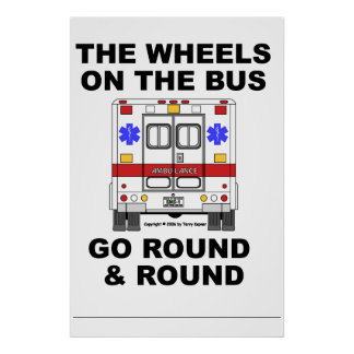 Ambulancia del ccsme - las ruedas van ronda, póster