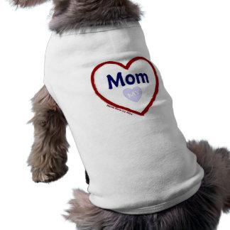 Ame a mi mamá playera sin mangas para perro