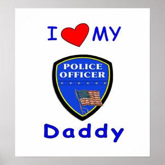 Ame a mi papá de la policía posters