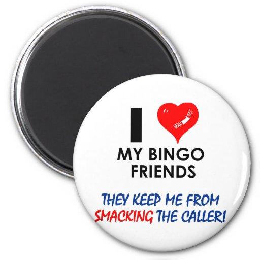 ¡Ame a mis amigos del bingo! Iman De Frigorífico