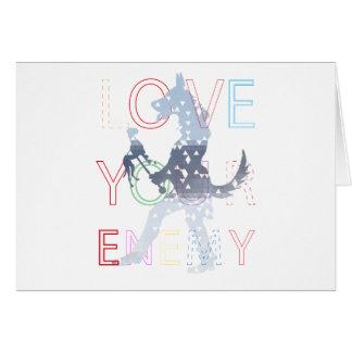 Ame a su enemigo tarjeta de felicitación