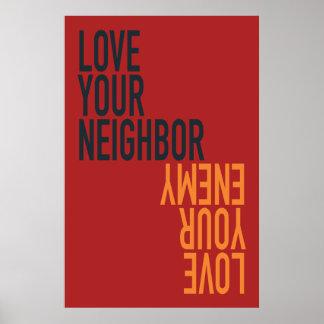 Ame a su vecino, ame a su enemigo póster