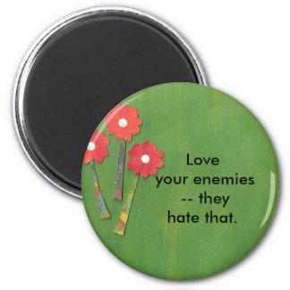 Ame a sus enemigos imán redondo 5 cm