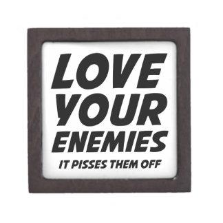 Ame a sus enemigos. Pisses los apagado Cajas De Recuerdo De Calidad
