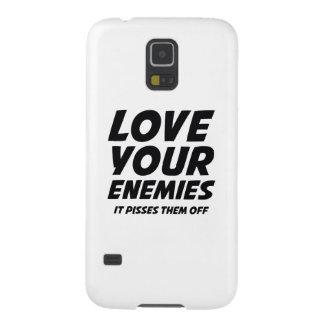 Ame a sus enemigos. Pisses los apagado Funda Para Galaxy S5