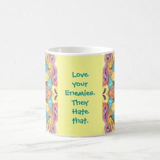 Ame a sus enemigos taza
