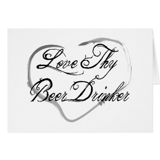 Ame a Thy bebedor de cerveza Tarjetas