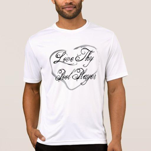 Ame a Thy jugador de la piscina Camisetas