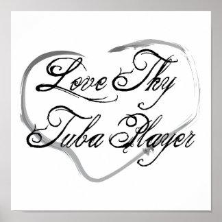 Ame a Thy jugador de la tuba Póster