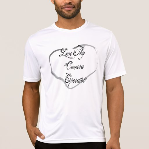 Ame a Thy operador de la cámara Camisetas