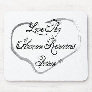 Ame a Thy persona con muchos recursos humana Alfombrillas De Ratón
