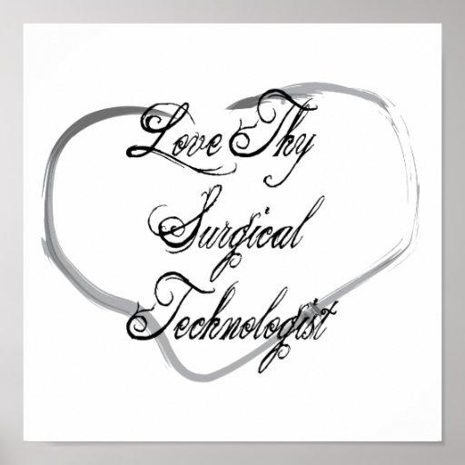 Ame a Thy tecnólogo quirúrgico Póster