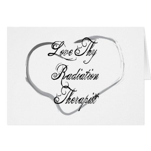 Ame a Thy terapeuta de la radiación Tarjeta