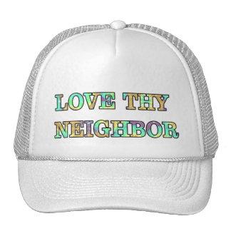 Ame a Thy vecino Gorras