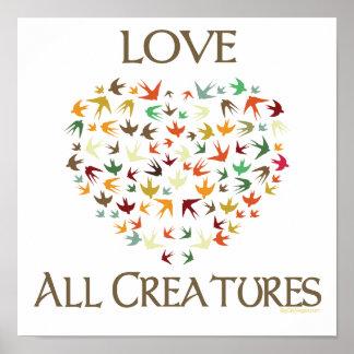 Ame a todas las criaturas póster