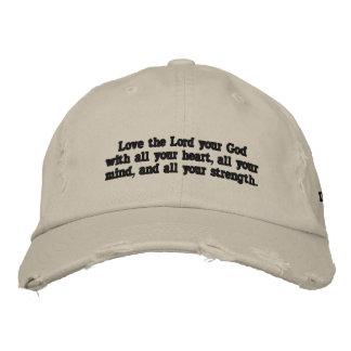 """""""Ame al señor su dios con el casquillo de todo su  Gorra De Béisbol"""
