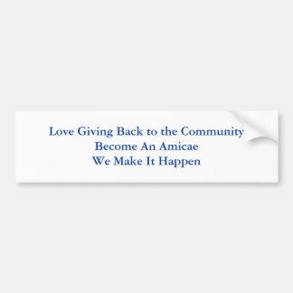 Ame el dar detrás al CommunityBecome de un Amic… Pegatina Para Auto