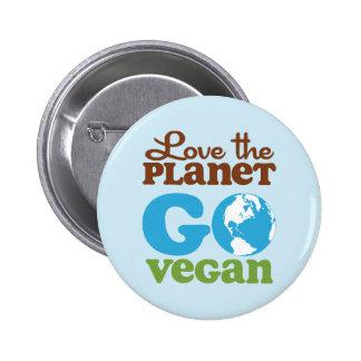 Ame el planeta van vegano pin redondo de 2 pulgadas
