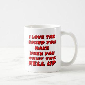 Ame el sonido que usted hace cuando usted para cer taza de café