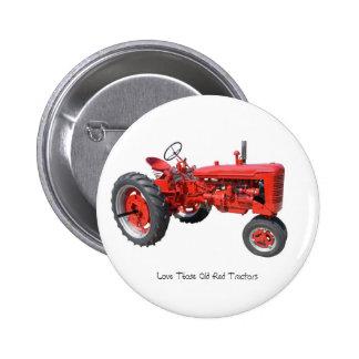 Ame esos tractores rojos viejos pin redondo de 2 pulgadas